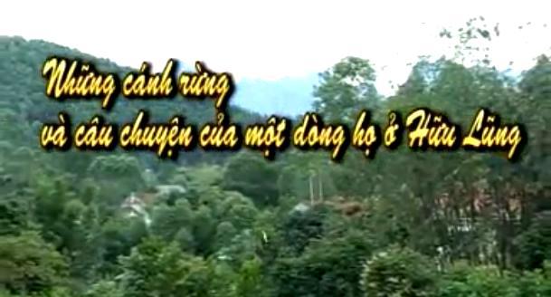 VTC1 - Những cánh rừng và câu chuyện của một dòng họ ở Lạng Sơn
